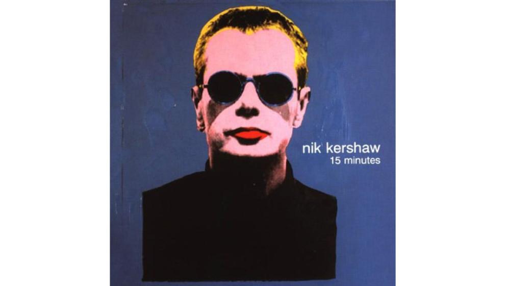 """Nik Kershaw - """"15 Minutes"""" (1999)  Nach fast einer Dekade ohne Veröffentlichung meldete Nik Kershaw sich 1999 mit einem"""
