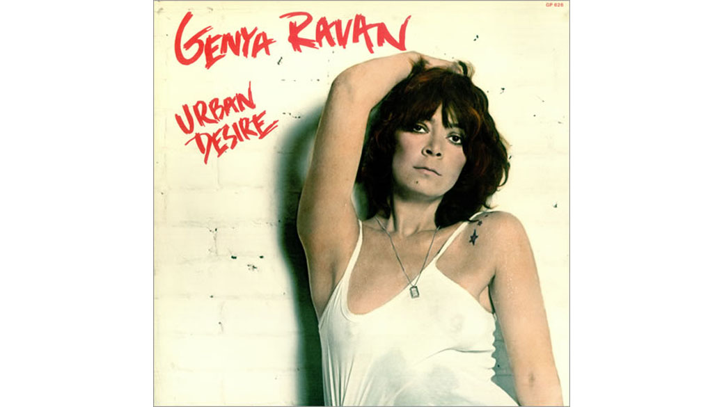 "Genya Ravan - ""Urban Desire"" (1978)  Die gebürtige Polin Genyusha Zelkovicz mischte als Dead-Boys-Produzentin im CBGB mi"