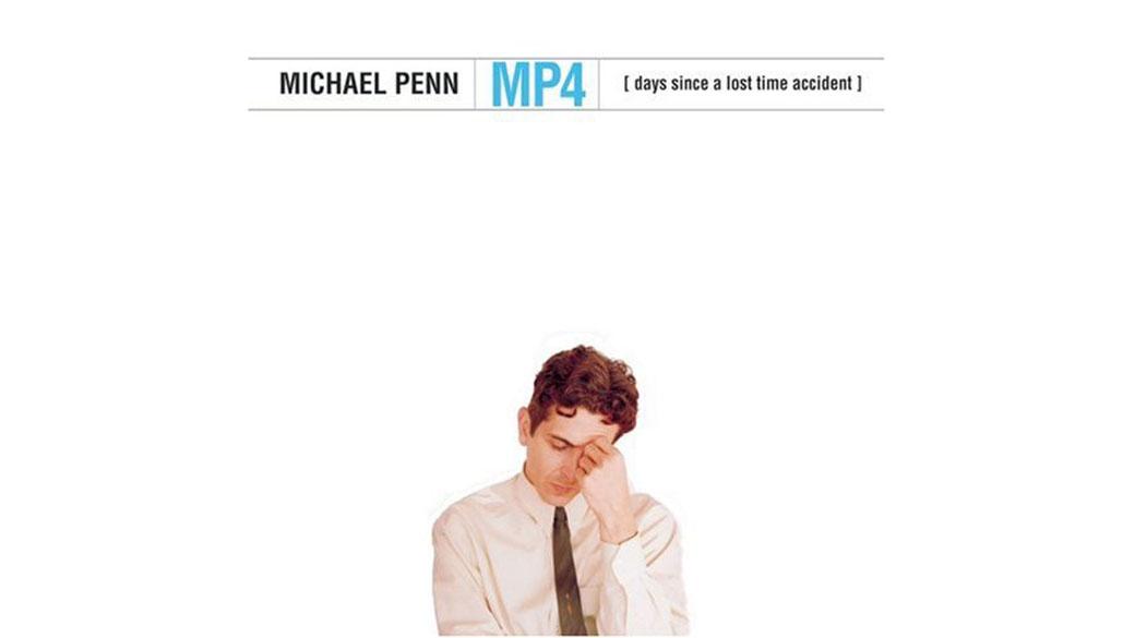 """Michael Penn - """"MP4: Days Since A Lost Time Accident"""" (2000)  Michael Penn ist ein Paradebeispiel für Bosheit im Musikge"""