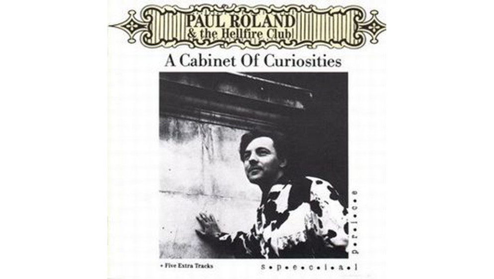 """Paul Roland - """"A Cabinet Of Curiosities"""" (1987)  Paul Rolands Musik ist so englisch wie ein alter durchnebelter Sherlock-"""