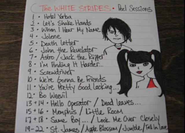 "Setlist einer der berühmten ""Peel Sessions"" der White Stripes"