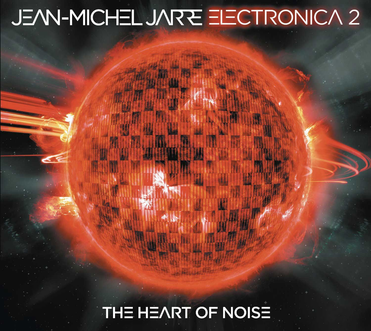 "Jean-Michel Jarre: ""Electronica 2: The Heart Of Noise"""