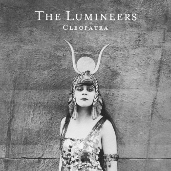 "The Lumineers: ""Cleopatra"""