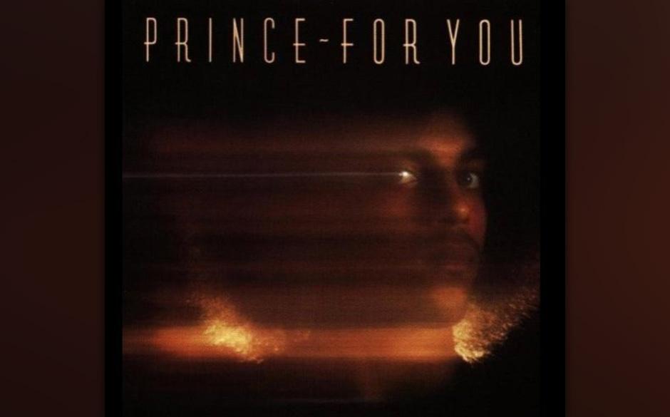 83. 'For You' (For You, 1978).   Der erste veröffentlichte Solo-Song in Prince' Karriere, nur etwas länger als eine Minute,