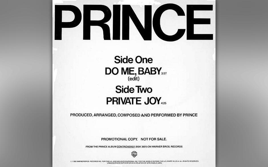 68. 'Do Me, Baby' (Controversy, 1981).   Der Vorgänger 'Dirty Mind' hatte die Sex-Texte, aber 'Do Me, Baby' aus 'Controversy