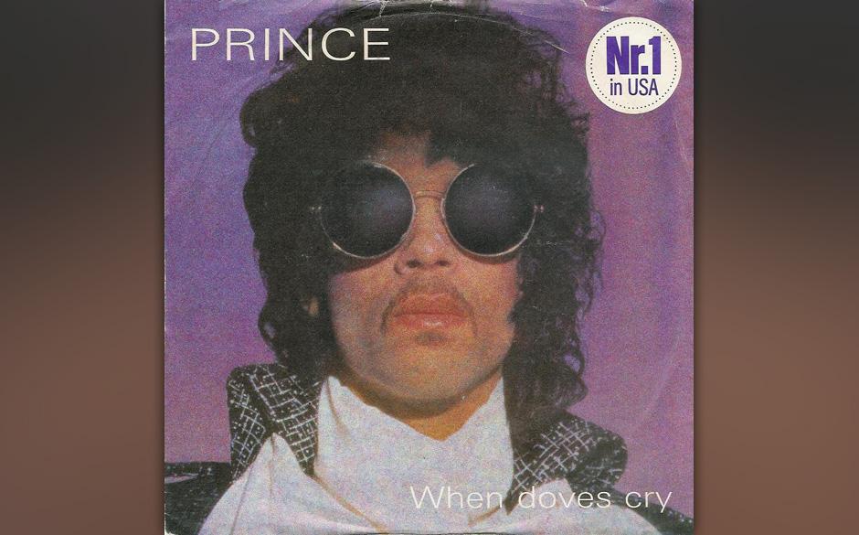 """06. 'When Doves Cry' (Purple Rain, 1984).    """"When Doves Cry"""" war Prince erster Nummer-eins-Hit. Eine Sensation: Das Stü"""