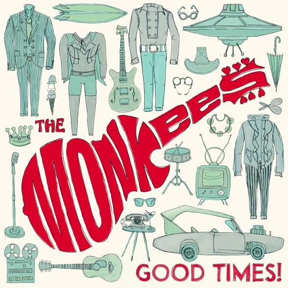 the-monkees-good-times-cover-art-finalnewsletter