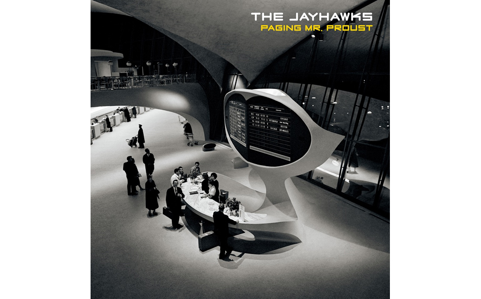 "The Jayhawks: ""Paging Mr Proust"""