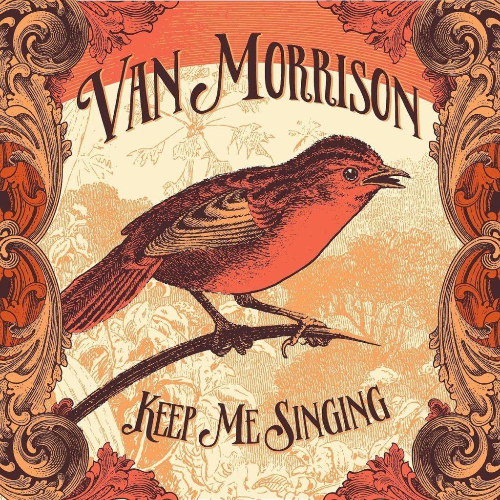Review: Van Morrison - Keep Me Singing