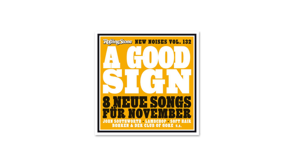 "Cover der ROLLING STONE New-Noises-CD ""A Good Sign"""