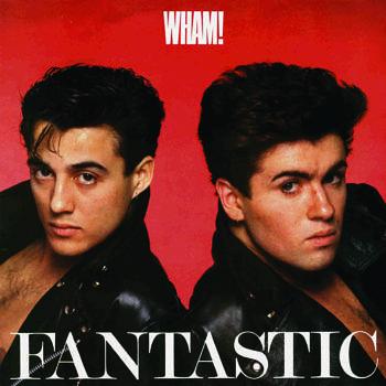 wham-fantastic