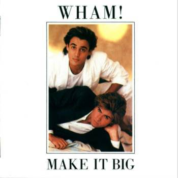 wham-make-it-big