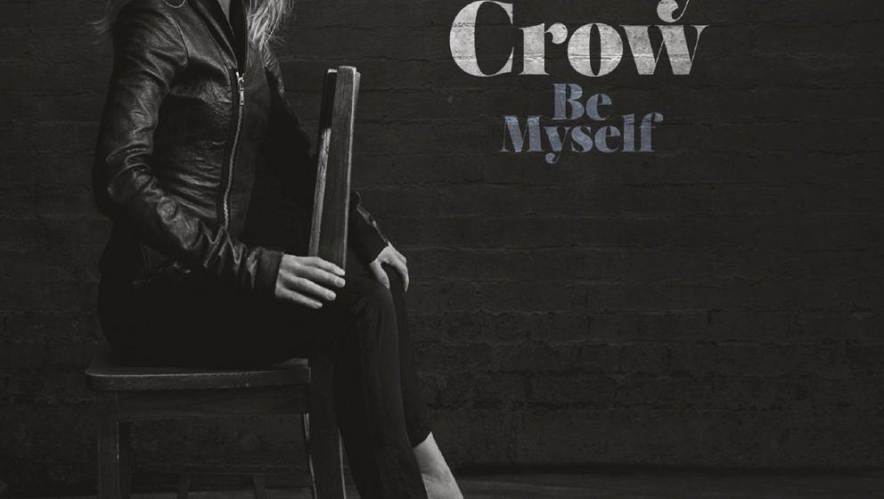 """Sheryl Crow: """"Be Myself"""". ★★. Sie ist die Glückskeksversion von Liz Phair Sie kennt ihre Stärken. Sie macht immer w"""
