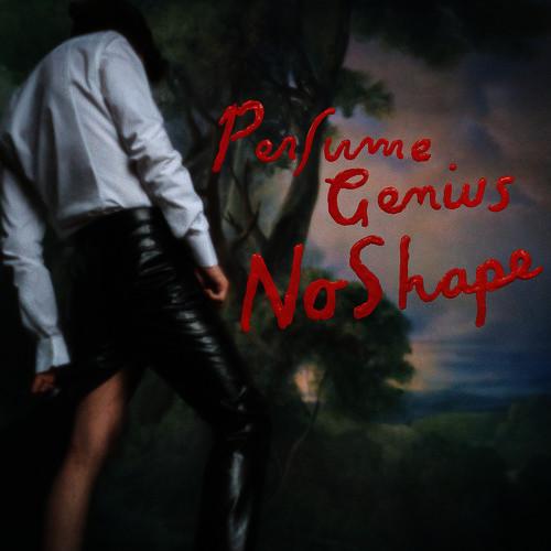 """Perfume Genius: """"No Shape"""". Empfohlen von Maik Brüggemeyer und Fabian Peltsch"""