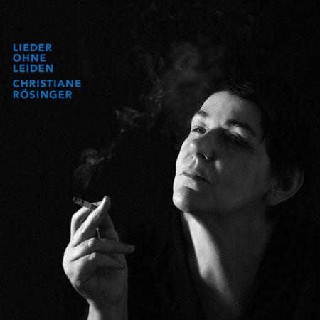 """Christiane Rösinger: """"Lieder ohne Leiden"""". Empfohlen von Birgit Fuß."""