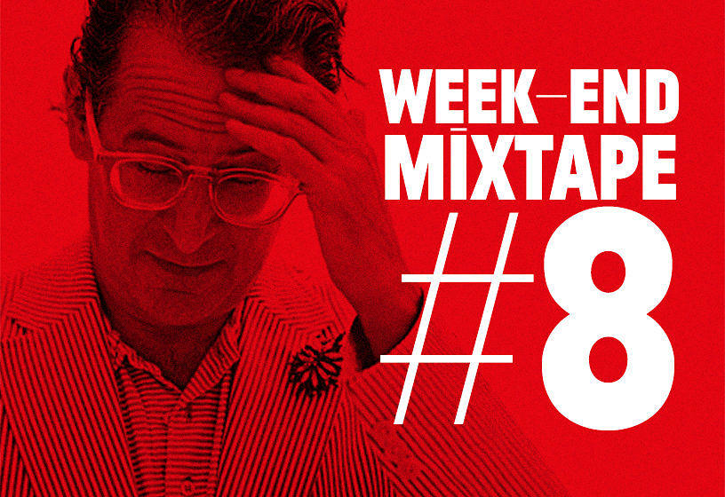 Week End Mixtape