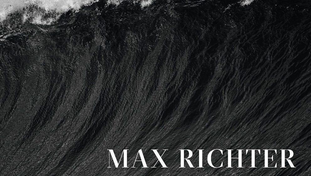 """Max Richter: """"Three Worlds. Music From Woolf Works"""". Empfohlen von Marc Vetter"""