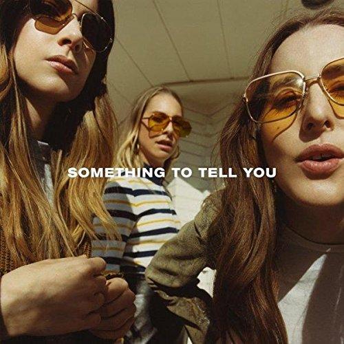"Cover von ""Something To Tell You"" von Haim"