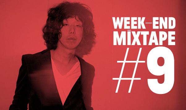 Week-End-Mixtape Nummer neun