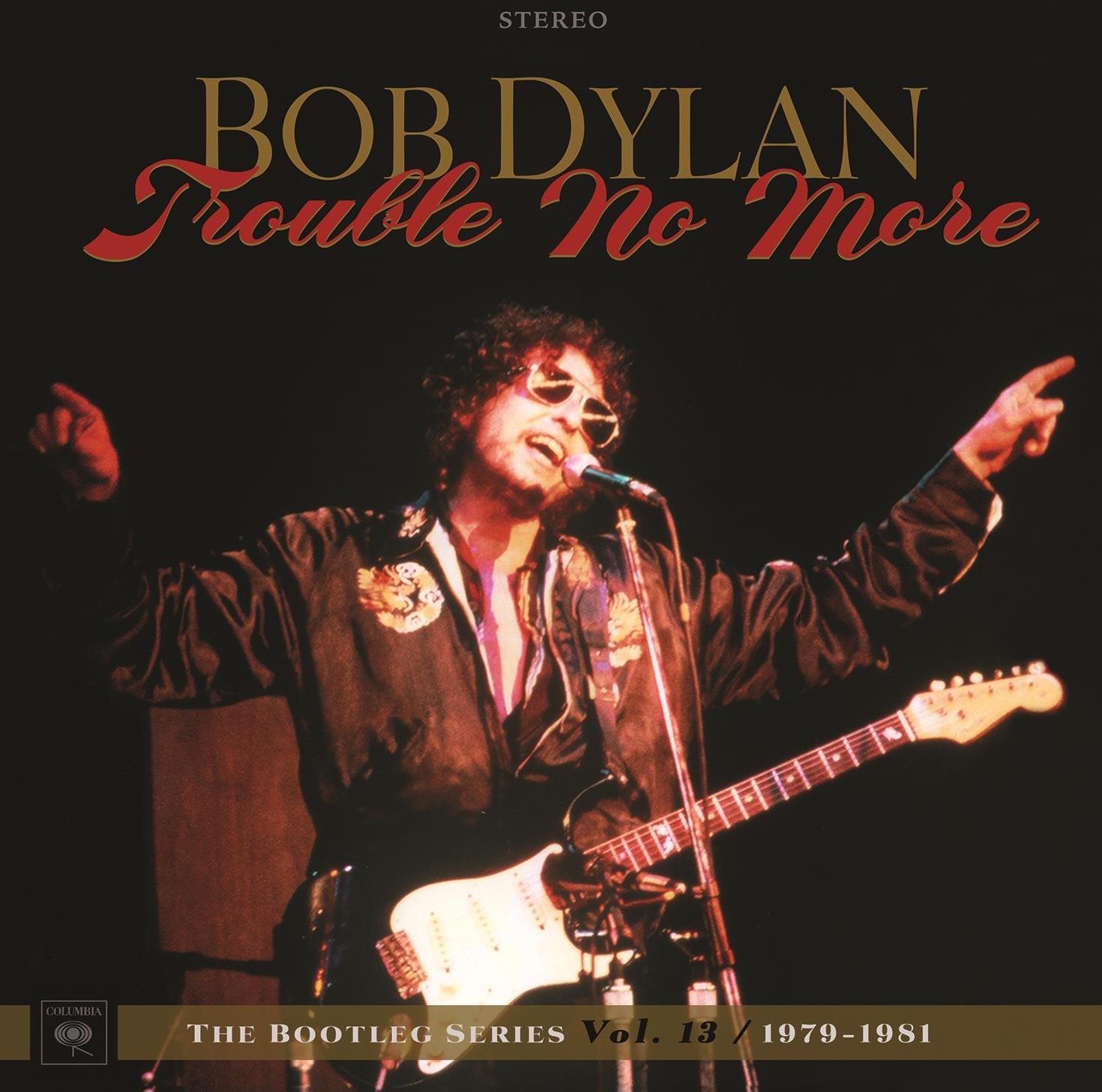 Bob Dylan: Trouble No More -The Bootleg Series Vol. 13 / 1979-1981