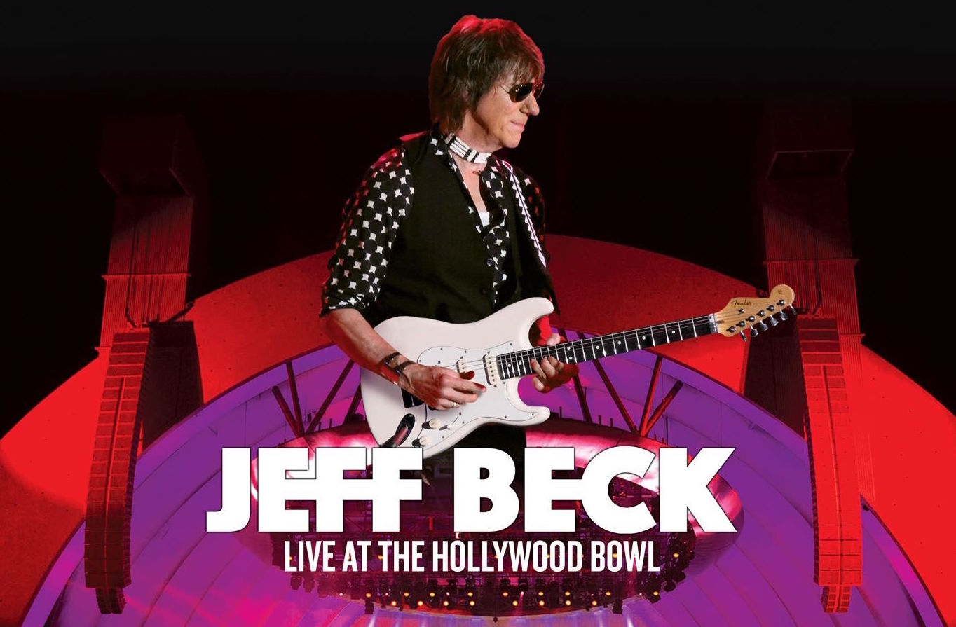 "Jeff Beck - ""Live At The Hollywood Bowl"""