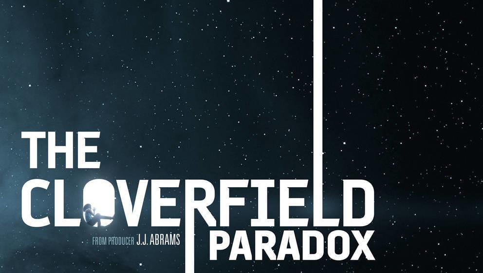 """""""The Cloverfield Paradox"""" ist der neueste Ableger aus dem """"Cloverfield""""-Universum und ab sofort bei Netflix verfügbar"""