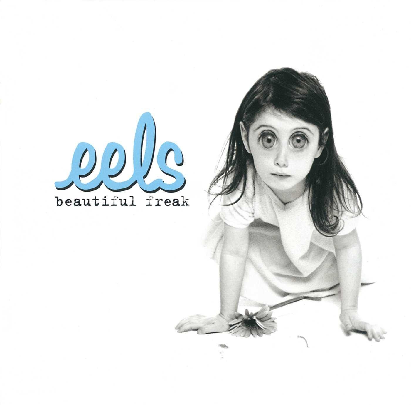 """Eels - """"Beautiful Freak"""""""