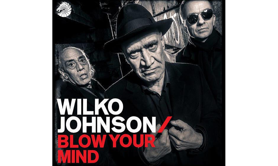 Wilko Johnson - Blow Your Mind - Cover Art JPEG