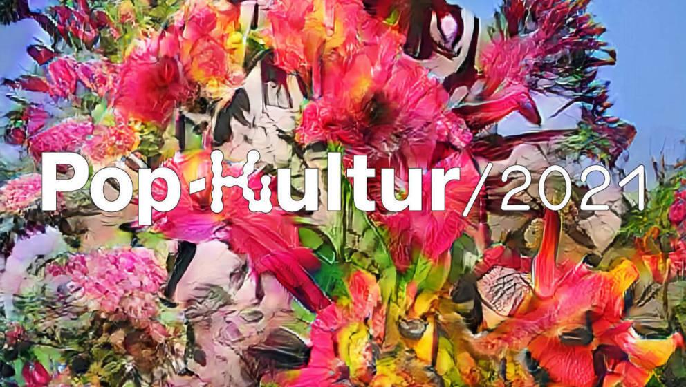 Pop-Kultur 2021
